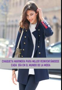 cdb2f6fa2 Chaqueta Marinera para mujer: para reinventarse en el mundo de la ...
